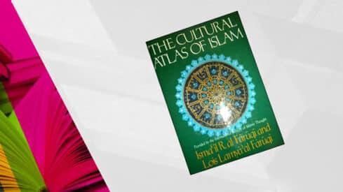 """""""أطلس الحضارة الإسلامية"""": كتاب وُلِد """"يتيم الأبويْن"""" فمن يَعتني به؟,"""