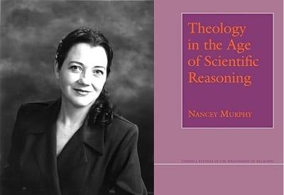 """نانسي ميرفي وكتابها """"اللاهوت في عصر التفكير العلمي"""""""